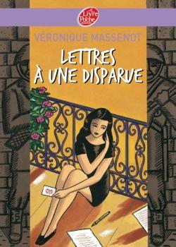 Lettres à une disparue, Veronique Massenot